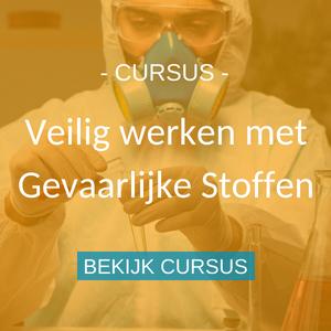 Cursus veilig werken met gevaarlijke stoffen