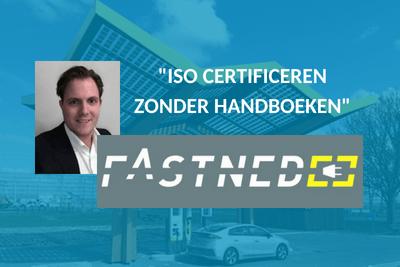 Fastned - ISO certificeren zonder handboeken